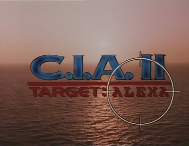 [cinemageddon org] C I A  II : Target Alexa [PM Entertainment] [1994/DVDRIP/XViD] preview 1